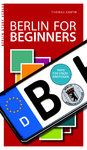 Berlin for Beginners (Knuth, Thomas)