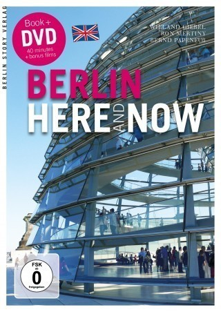 Berlin Here and Now + DVD (Berlin Heute englisch)