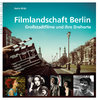 Filmlandschaft Berlin (Wildt, Nadin)