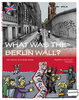 What was the Berlin Wall? (Schupelius, Magdalena; Schupelius, Gunnar)