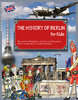 The History of Berlin for Kids (Schupelius, Magdalena; Schupelius, Gunnar)